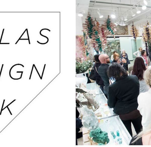 DALLAS DESIGN WEEK APRIL 15-18